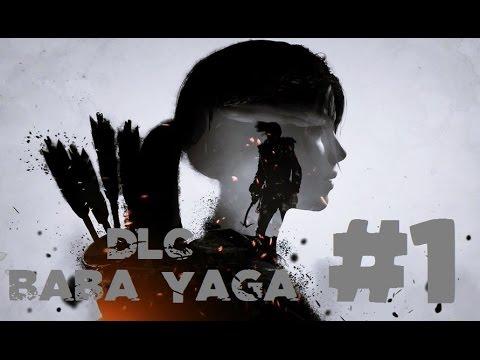 "Rise of the Tomb Raider | DLC ""Baba Yaga"" | Capitulo 1 ""La leyenda de Baba Yaga"""