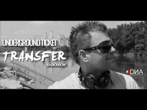 Underground Ticket   Transfer Radio Show vol 1    January  DNA Radio FM
