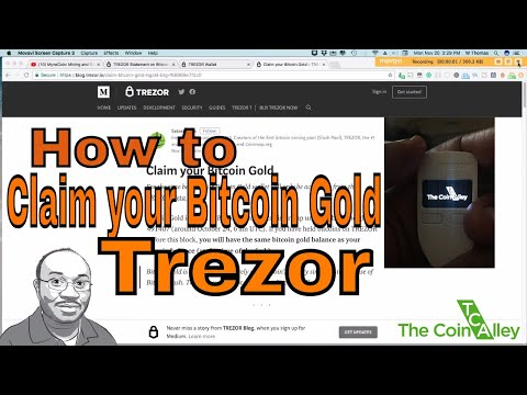Tutorial: Claim your Bitcoin Gold BTG - Trezor