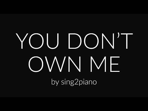 You Don't Own Me (Piano Karaoke) Grace