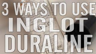 3 Ways To Use Inglot Duraline