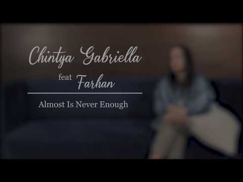 Almost is never enough - Ariana Grande Ft Nathan Skyes (Chintya Gabriella Cover Ft Farhan Zubedi)