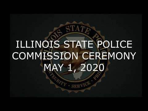 Illinois State Police Cadet Class 130 Commissioning Ceremony