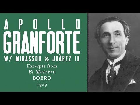 Apollo Granforte – El Matrero excerpts [Boero] - 1929