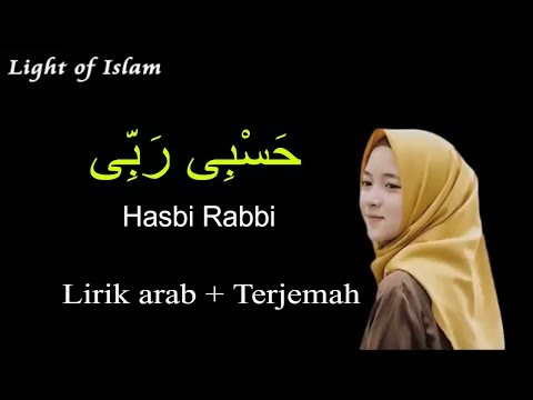 Shalawat Hasbi Rabbi Lirik Arab Terjemah