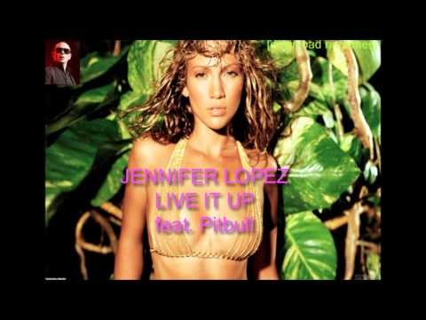 Jennifer Lopez - Live It Up ft. Pitbull  {EXCLUSIVE TRACK}