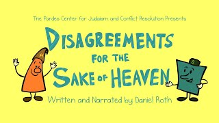 Hillel and Shammai  Disagreements for the Sake of Heaven
