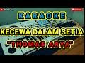 Gambar cover Karaoke - Kecewa Dalam Setia   Versi Dangdut Koplo