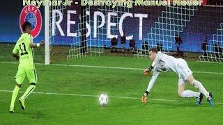 Neymar Jr Destroying Manuel Neuer - Goals & High lights