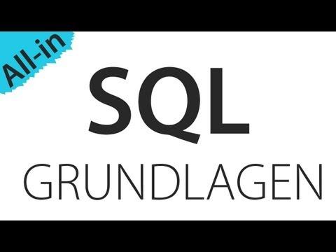 SQL: Alle Grundlagen in einer Folge
