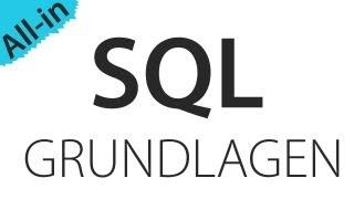 SQL: Alle Grundlagen in einer Folge Mp3