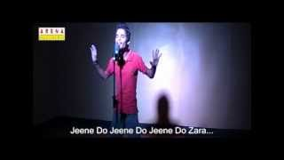 Jeeney Do (Pakistani national) song ARENA MULTIMEDIA PROJECT