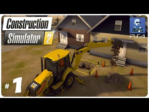 Construction Simulator 2 PS4 - Episode 1: Setting Up The