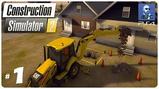 Construction Simulator 2 PS4 - Episode 1: Setting Up The Company...