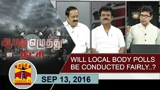 Aayutha Ezhuthu Neetchi 13-09-2016 Will Local body polls be conducted fairly..? – Thanthi TV Show