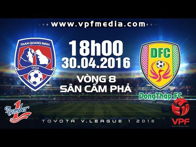 Xem lại: Than Quảng Ninh vs TĐCS Đồng Tháp