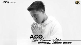 Aco Lebih Mencintai Allah MP3