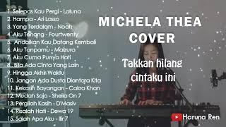 MICHELA THEA | FULL ALBUM TERBARU 2019 | COCOK DIDENGARIN SAAT KERJA DAN SANTAI