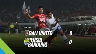 [Pekan 11] Cuplikan Pertandingan Bali United vs Persib Bandung, 27 Mei 2018