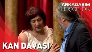 Arkadaşım Hoşgeldin  Tolga Çevik, Volkan Konak ve Mustafa Sandal  Kan Davası