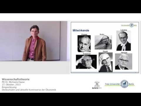 Wissenschaftstheorie (in den Wirtschaftswissenschaften) - PD Michaela Haase @FU-Berlin