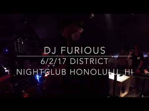 DJ FURIOUS @ DISTRICT NIGHTCLUB - HAWAII 6/2/17