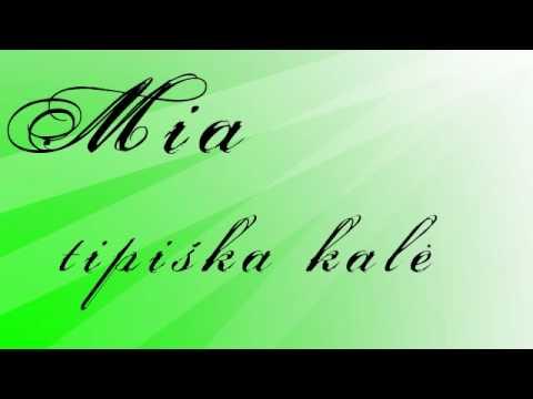 Mia - tipiska kale