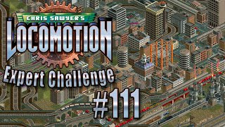 Chris Sawyer's Locomotion: Expert Challenge - Ep. 111: THE GREAT CLEANSING