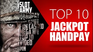 💰TOP 10 HANDPAY JACKPOT💰 BY SLOT ARMY ⭐️MY BEST HUGE WIN COMPILATION VIDEO⭐️