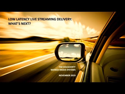 DT103b. Low Latency Live Streaming Delivery: What's Next?