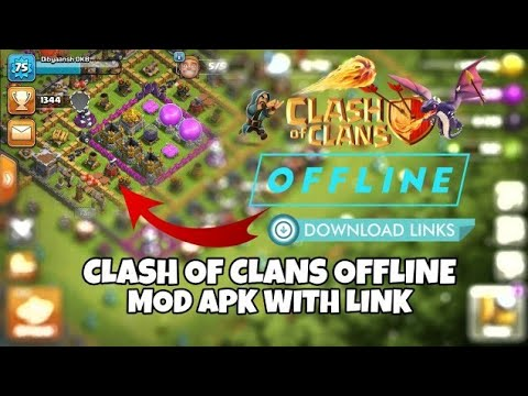 Ll OFFLINE Ll COC MOD APK Ll WITH LINK Il PART-TWO Ll