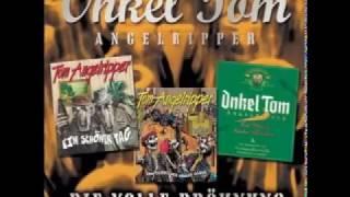 Onkel Tom Angelripper 2