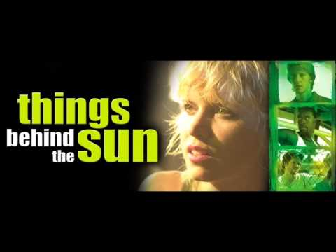 Things Behind the Sun movie song