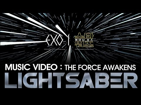 STAR WARS: The Force Awakens Music Video Trailer (EXO - LIGHTSABER)