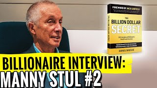 Be Totally Committed - BILLIONAIRE Manny Stul in Interview with Rafael Badziag