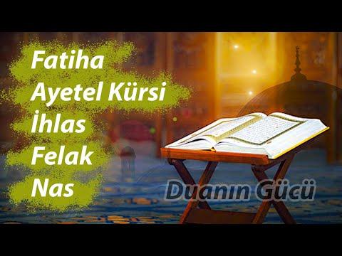 7x Fatiha Ayetel Kürsi ihlas Felak Nas - Günlük Dualar   Büyü sihir nazar ve sıkıntılar için