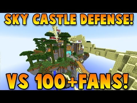 INSANE SKY CASTLE DEFENSE vs 100+ FANS with The Pack