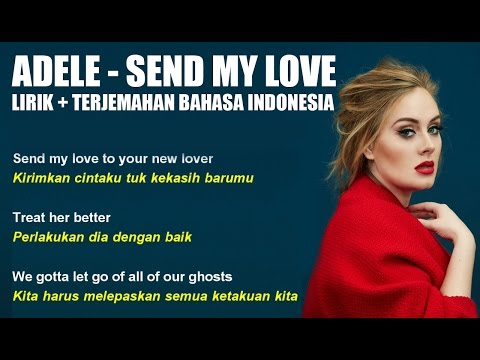 Adele  Send My Love  Lirik dan Terjemahan Bahasa Indonesia