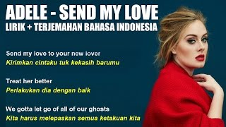 adele   send my love video lirik dan terjemahan bahasa indonesia