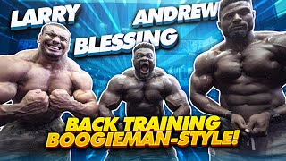 BOOGIEMAN BACK TRAINING! ft BLESSING, LARRY & ANDREW + SUPER HEAVY WEIGHTS LIFTED!