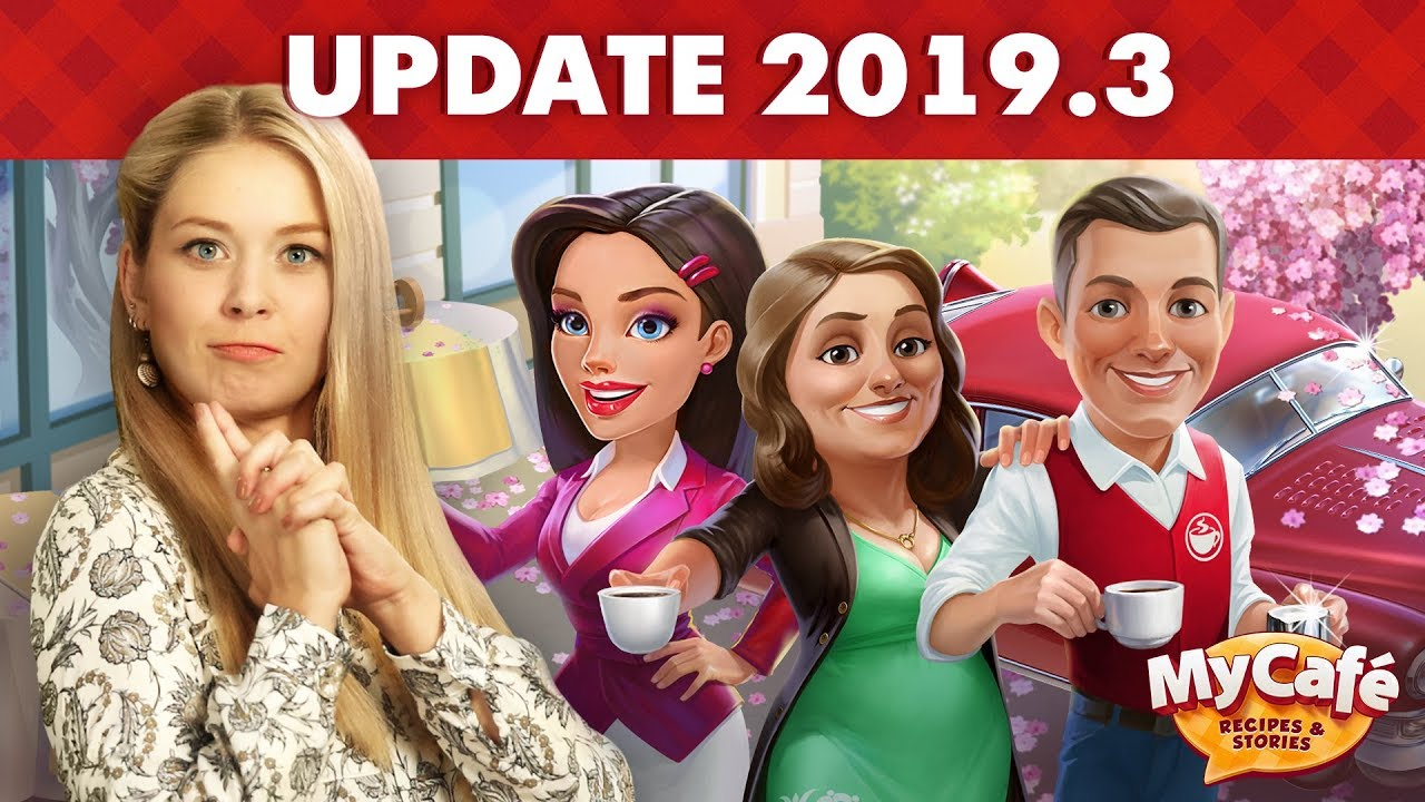 My Cafe: Big Update 2019 3 Announcement!
