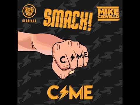 Mike Cervello & Cesqeaux - Smack! (CSME UK Hardcore Remix)