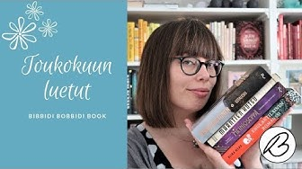 Ihanien kirjojen kuukausi | TOUKOKUUN LUETUT