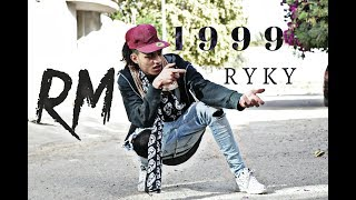 RYKY - 1999 (Official Music Video)