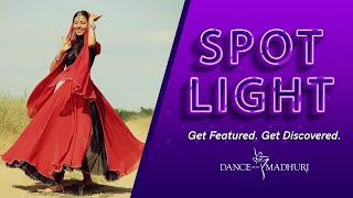 Learn Dance \u0026 Get Featured - #DWMSpotlight​​​​​​​​​​​​​ Week 40 | Dance With Madhuri