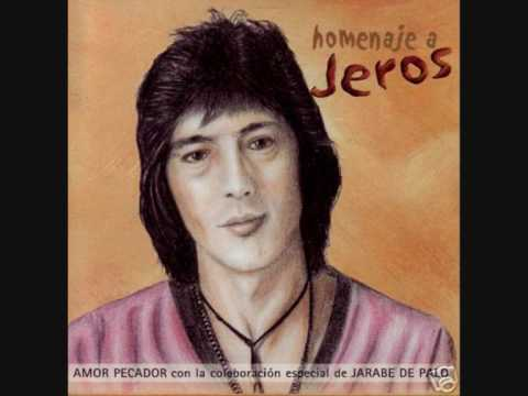 Jeros - Los buenos momentos (Homenaje a Jeros)