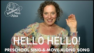 Children's Song: Hello Hello - Preschool Hello Song - Sing & Move Along