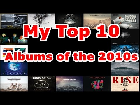 My Top 10 Albums of the 2010s