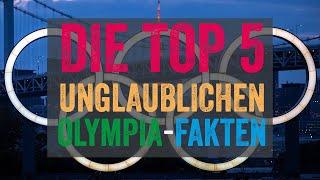 Die Top 5 – Unglaubliche Fakten zu Olympia