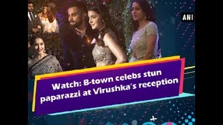 Watch: B-town celebs stun paparazzi at Virushka's reception - Bollywood News